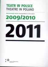 logo Teatr w Polsce 2011. Dokumentacja sezonu 2009/2010