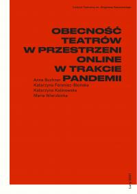 Obecność teatrów w przestrzeni online w trakcie pandemii