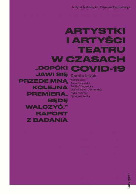 zdjęcie Artystki i artyści teatru w czasie COVID-19