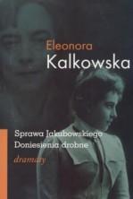 Sprawa Jakubowskiego. Doniesienia drobne